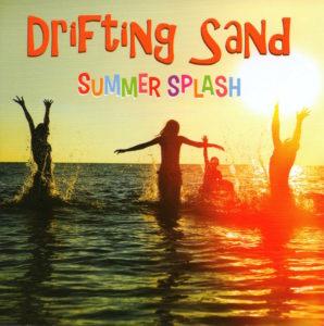 Drifting Sand Summer Splash!